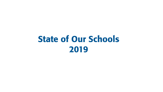 State of Our Schools 2019